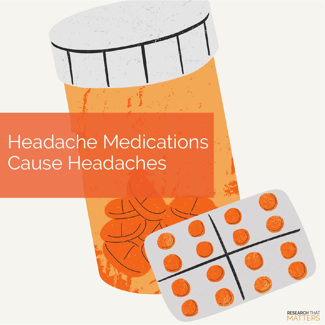 Headache Medications Cause Headaches